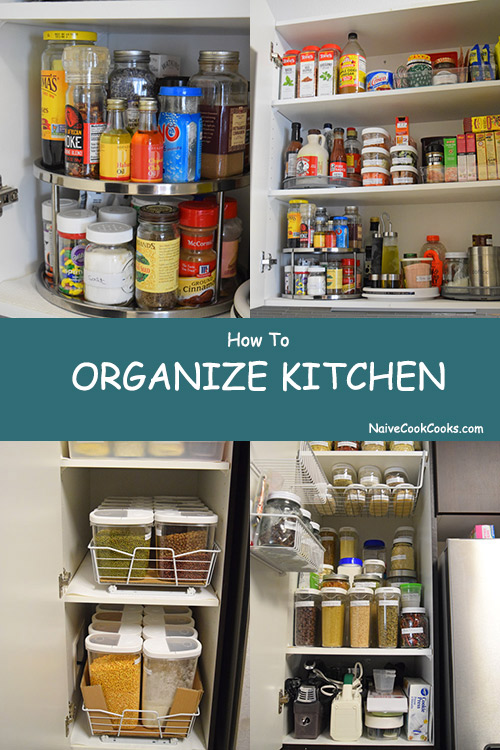 How To Organize Kitchen Naive Cook Cooks
